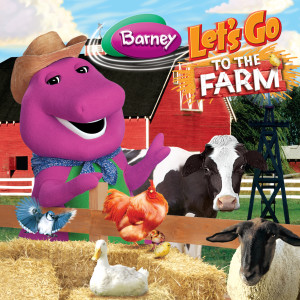 Album Let's Go to the Farm from Barney
