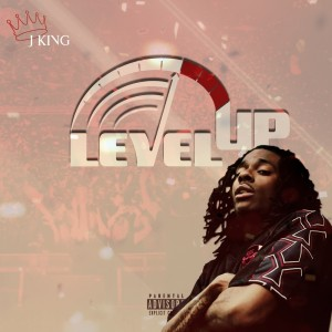 Album Level Up (Explicit) from J King