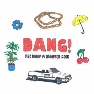 Mac Miller的專輯Dang! (feat. Anderson .Paak) [Radio Edit]