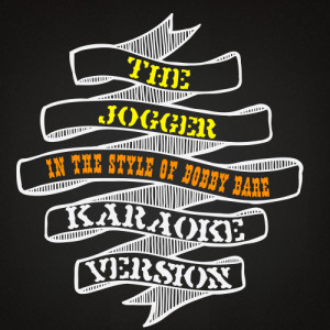 Karaoke - Ameritz的專輯The Jogger (In the Style of Bobby Bare) [Karaoke Version] - Single