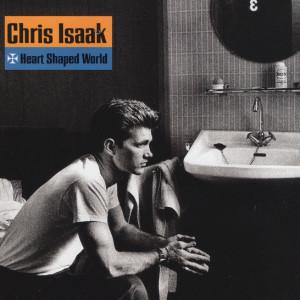 Album Heart Shaped World from Chris Isaak