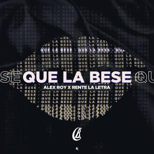 Album Que la Bese from Alex Roy