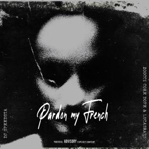 Album Pardon My French from DJ Speedsta
