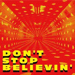Album Don't Stop Believin' from MYNGA
