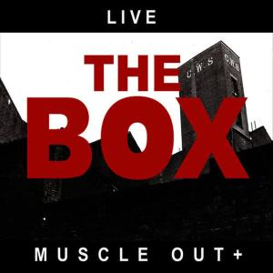 Album Live-Muscle out + from The Box