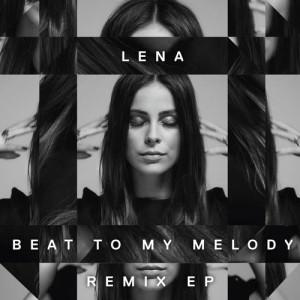 收聽Lena的Beat To My Melody (Dayne S Remix)歌詞歌曲