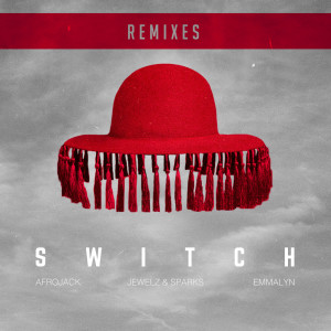 Album Switch (Remixes) from Afrojack