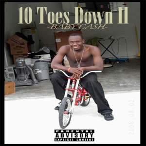 Album 10 Toes Down 2 from Baby Cash