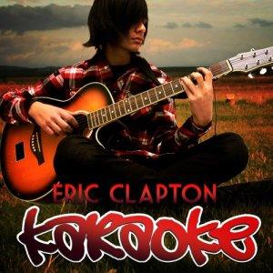 Ameritz Karaoke Entertainment的專輯Karaoke - Eric Clapton