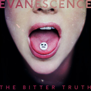 Evanescence的專輯The Bitter Truth (Explicit)