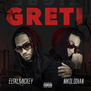 Album Greti (Deluxe) (Explicit) from Eltalmickey