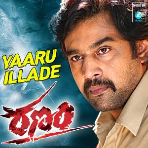 "Album Yaaru Illade (From ""Ranam"") from Karthik"