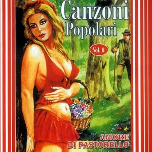 Various Artists的專輯Canzoni Popolari Vol. 6