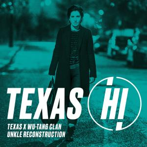Album Hi (UNKLE Reconstruction) (Explicit) from Texas