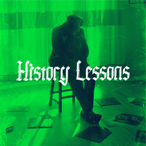 Album History Lessons from Nas