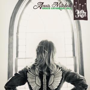 Album Grace Cathedral Hill from Anais Mitchell