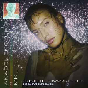 Album Underwater (Remixes) from Anabel Englund