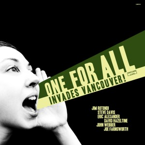 Album Invades Vancouver from One For All