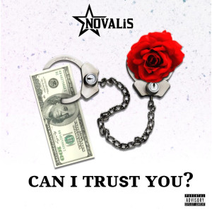 Album Can I Trust You (Explicit) from Novalis