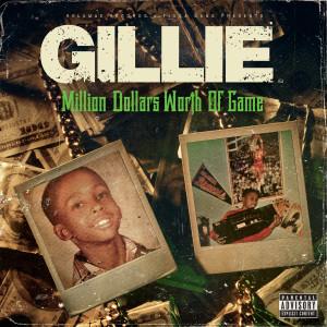 Album Million Dollars Worth of Game from Gillie Da Kid