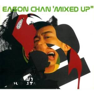 陳奕迅的專輯Eason Chan Mixed Up
