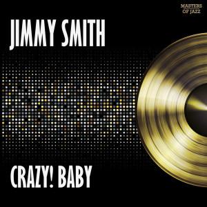 Jimmy Smith的專輯Crazy Baby