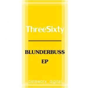 Blunderbuss / Spice dari ThreeSixty