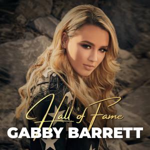 Gabby Barrett的專輯Hall of Fame