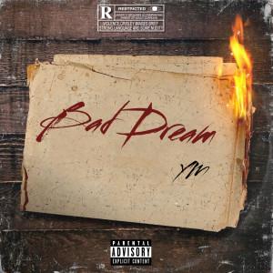 Album Bad Dream (Explicit) from YM