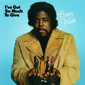 I've Got So Much To Give 2010 Barry White