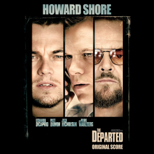 Album The Departed (Original Motion Picture Soundtrack) from Howard Shore
