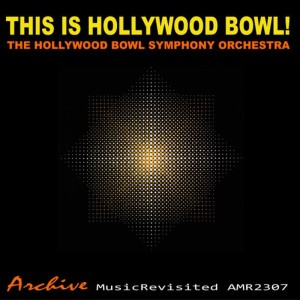 Album This Is Hollywood Bowl from Hollywood Bowl Orchestra
