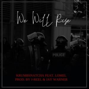 Album We Will Rise from Krumbsnatcha