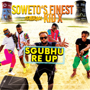 Album Sgubhu Re Up from Soweto's Finest