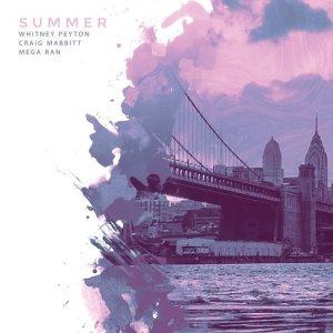 Album Summer (feat. Craig Mabbitt & Mega Ran) from Whitney Peyton