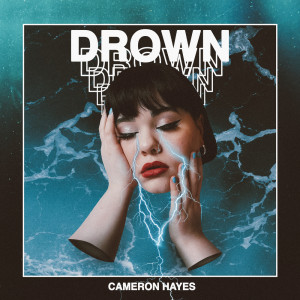 Album Drown from Cameron Hayes