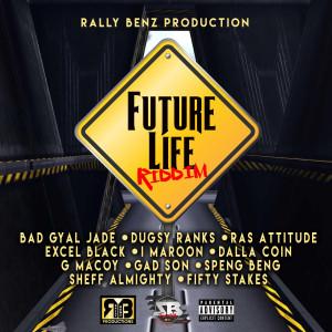 Album Future Life Riddim (Explicit) from Various Artists