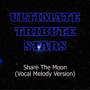 Ultimate Tribute Stars的專輯Indigo Girls - Share The Moon (Vocal Melody Version)