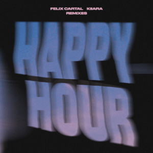 Album Happy Hour (Remixes) from Kiiara