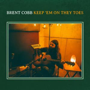 Album Keep 'Em on They Toes from Brent Cobb