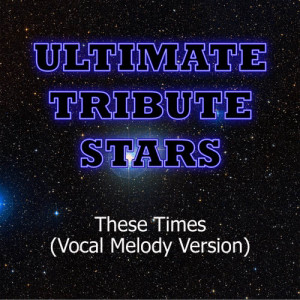 Ultimate Tribute Stars的專輯Safetysuit - These Times (Vocal Melody Version)