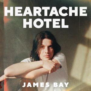 Album Heartache Hotel from James Bay