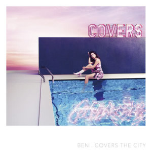 BENI的專輯Covers The City