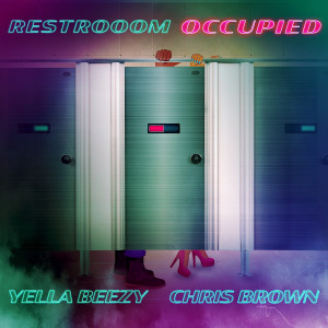 Album Restroom Occupied (feat. Chris Brown) from Yella Beezy
