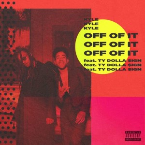 Listen to Off of It (feat. Ty Dolla $ign) song with lyrics from +)^