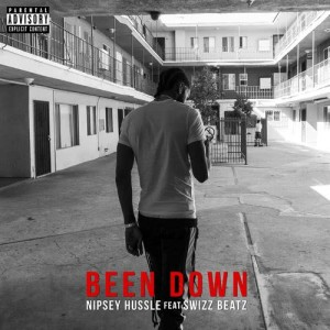 Listen to Been Down (feat. Swizz Beatz) (Explicit) song with lyrics from Nipsey Hussle