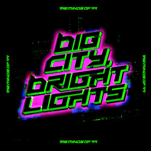 Album Big City, Bright Lights from The Minds Of 99