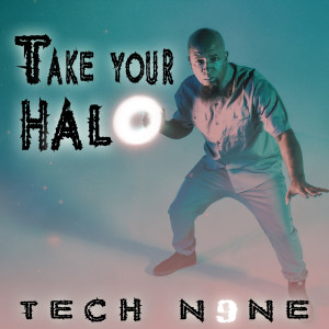 Album Take Your Halo (Explicit) from Tech N9ne