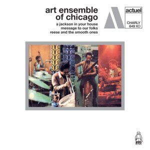 Album A Jackson in Your House / Message to Our Folks / Reese and the Smooth Ones from Art Ensemble Of Chicago