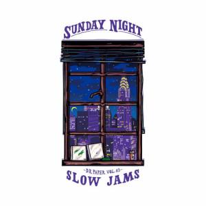 Dr. Paper, Vol. 3: Sunday Night Slow Jams